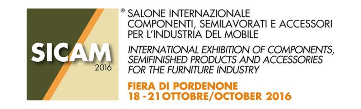 SICAM International components Exibition, semi-finished products for the furniture industry 18 to 21 October 2016